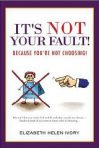 It's NOT Your Fault by Liz Ivory – Physical Book